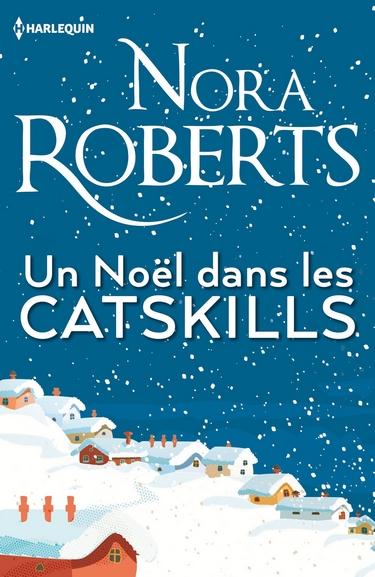 Un Noël dans les Catskills de Nora Roberts Noel10