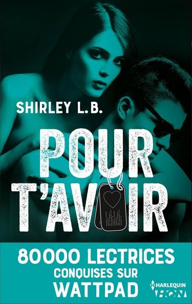 Pour t'avoir de Shirley L.B. Pour_t10