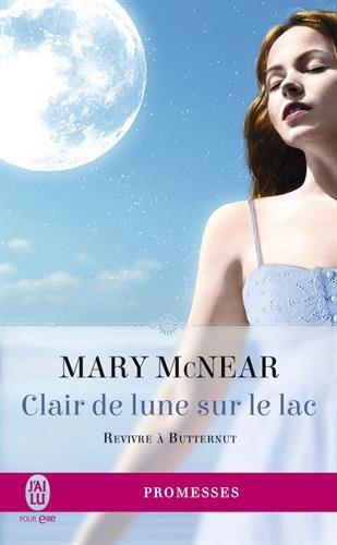 Revivre à Butternut Lake - Tome 3: Clair de Lune sur le Lac de Mary McNear Revivr10