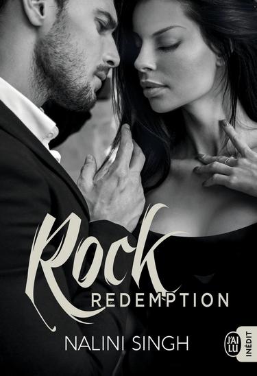 Rock - Tome 3: Rock Rédemption de Nalini Singh Rock10