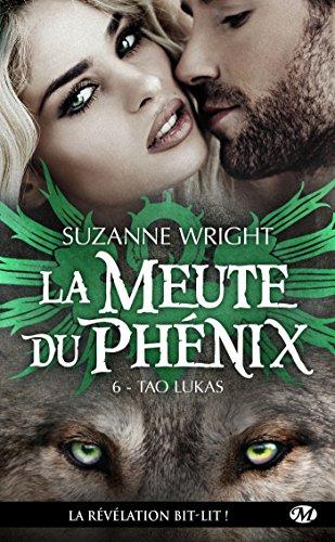 La Meute du Phenix - Tome 6: Tao Lukas de Suzanne Wright Tao10