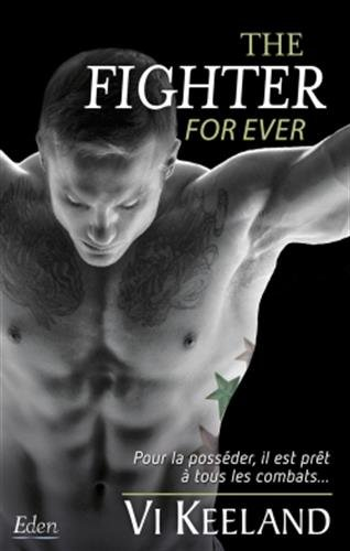 MMA Fighter - Tome 3 : The Fighter for ever de Vi Keeland The_fi10