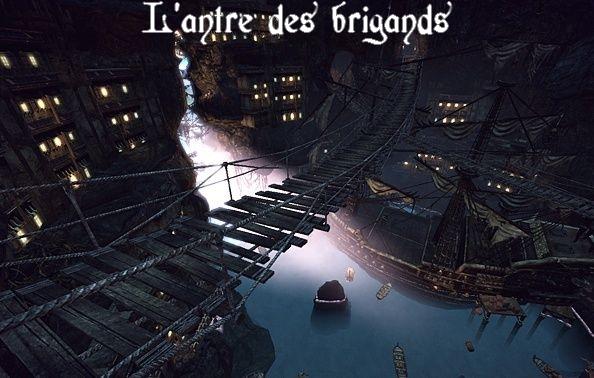 L'antre des Brigands