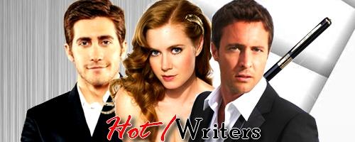 Hot / Writers