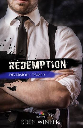 Diversion - Tome 5 : Rédemption de Eden Winters 20525510
