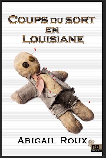 Ty and Zane - Tome 7:  Coups du sort en Louisiane de Abigail Roux 21369510