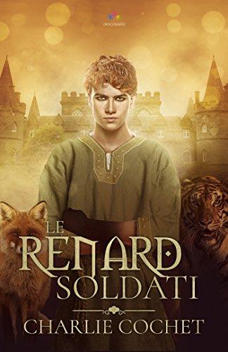 Soldati - Tome 2 : Le renard Soldati de Charlie Cochet 516lvi10