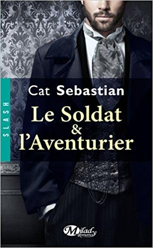 The Turner series - Tome 1 : Le soldat & l'aventurier de Cat Sebastian 51qgvf10