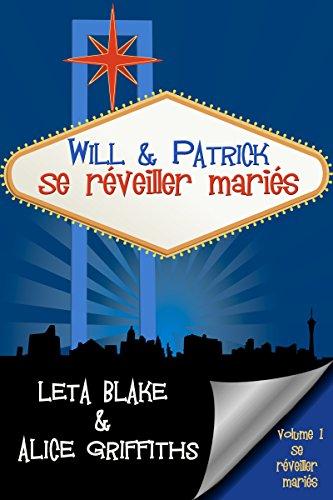 Se réveiller mariés - Episode 1 : Will & Patrick : se réveiller mariés de Leta Blake & Alice Griffiths 51rfdu10