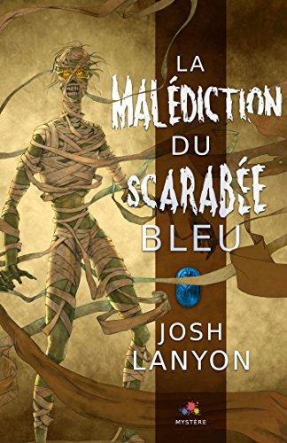 La malédiction du scarabée bleu de Josh Lanyon 51zi7w10