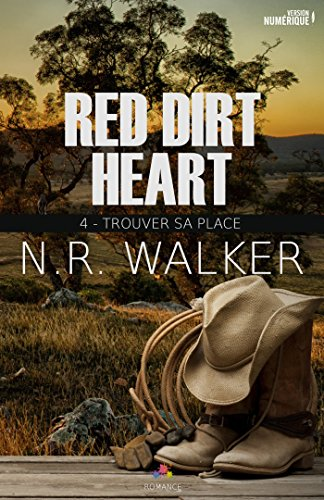 Red Dirt Heart - Tome 4 : Trouver sa place de N.R. Walker 51zifa10