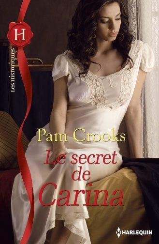 Le secret de Carina de Pam Crooks 97822811