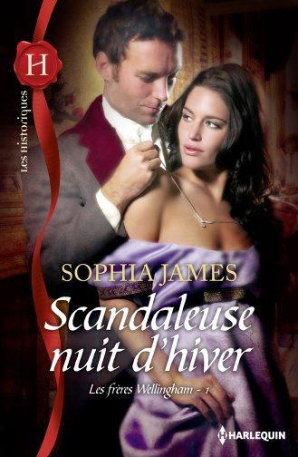 Sophia James - Les frères Wellingham - Tome 1: Scandaleuse nuit d'hiver de Sophia James 97822812
