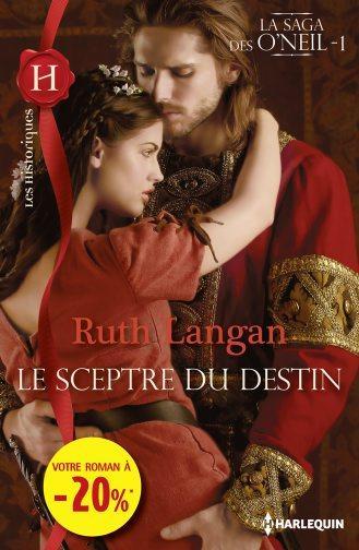 La saga des O'Neil - Tome 1: Le Sceptre du Destin de Ruth Lang 97822814