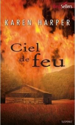 Les secrets de Home Valley- Tome 1 : Ciel de feu de Karen Harper Ciel-d10