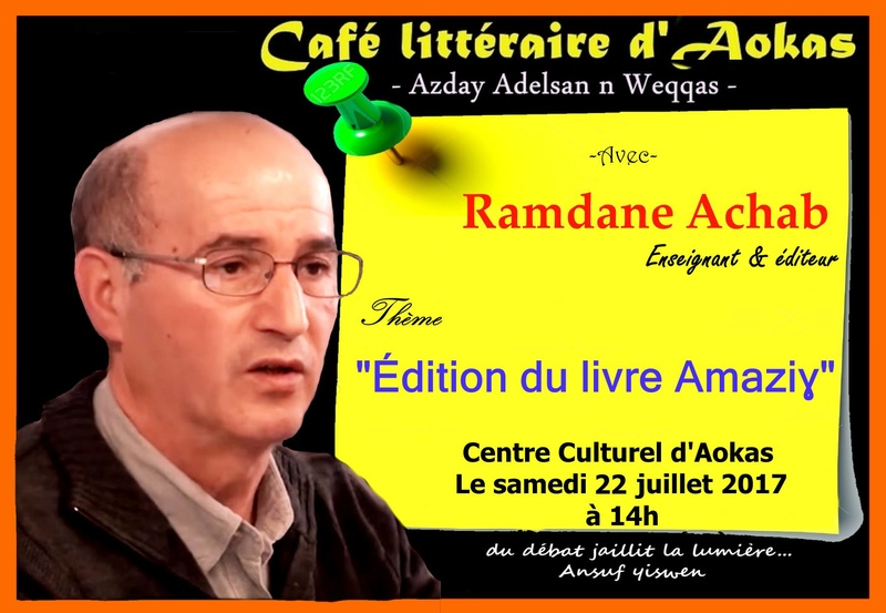 Ramdane Achab  samedi 22 juillet 2017  à Aokas Ramdan10