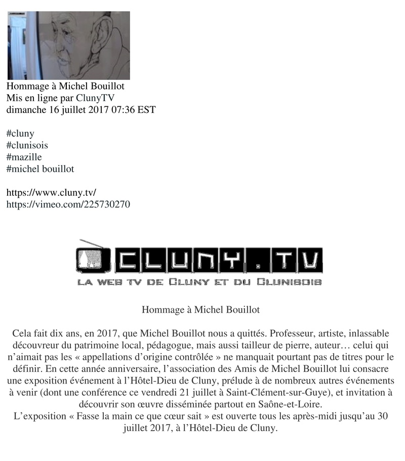 film vidéo, réalisé par Cluny TV, vient d'être mis en ligne, consultable sur le site « https://www.cluny.tv ».   AMB, Association des Amis de Michel Bouillot 124