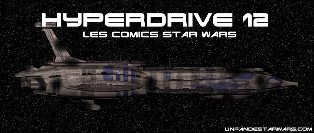 Hyperdrive épisode 12 : Star Wars en comics Hyperd10