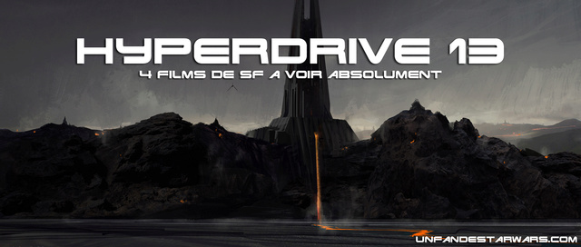 Hyperdrive épisode 13 : 4 films de SF à (re)voir Hyperd12
