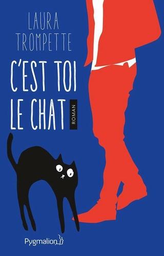 C'est toi le chat de Laura Trompette  20842210