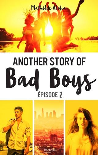 Another story of bad boys - Tome 2 de Mathilde Aloha  81ugwh10