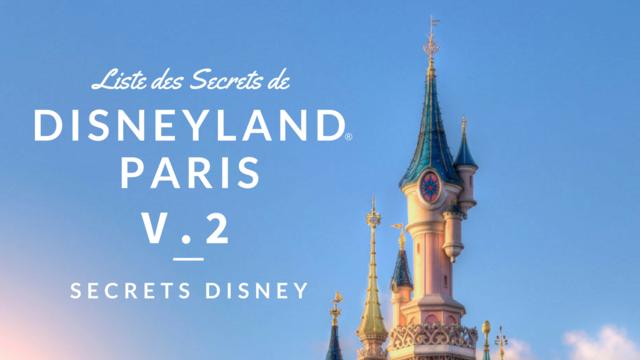 [Blog] Les Secrets de Disneyland Paris / 2° version de la Liste ! Liste10