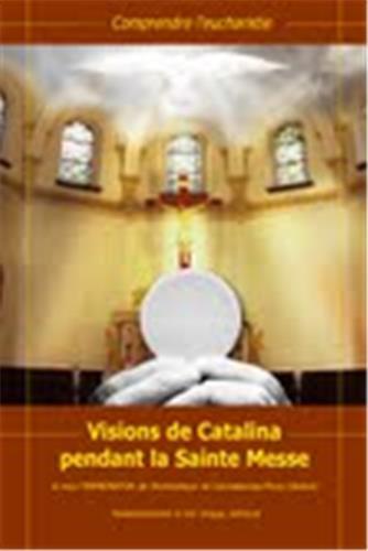 Le Grand Miracle ... inspiré du témoignage de Catalina. Vision10