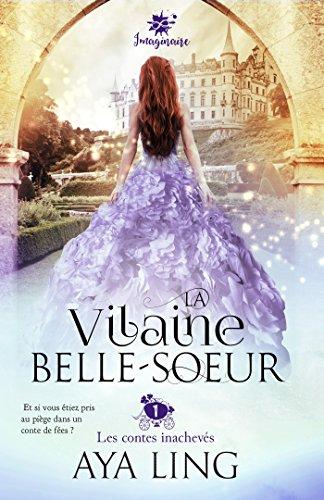LING AYA - LES CONTES INACHEVES - Tome 1 : La vilaine belle soeur  51chf110