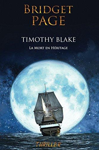 PAGE Bridget - Timothy Blake: La mort en héritage 51h3ch10