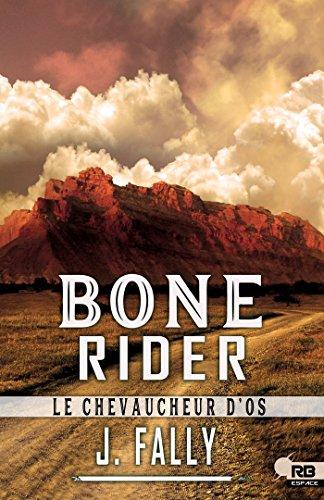 FALLY.J - Bone Rider: Le chevaucheur d'os 51l03r10