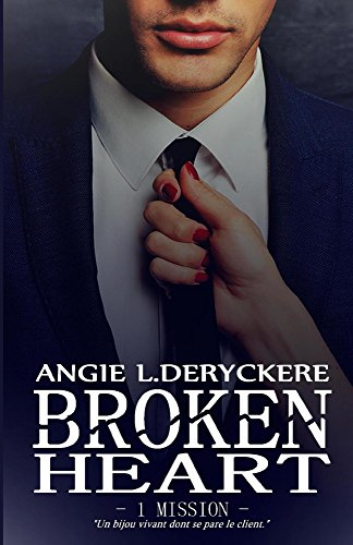 DERYCKERE L. Angie - Broken Heart 1 mission 51ruau10