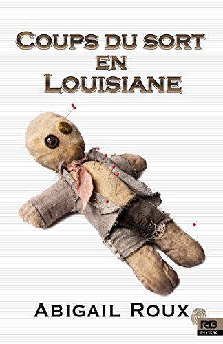 ROUX Abigail - TY & ZANE - Tome 7 : Coups du sort en Louisiane 51zumn10