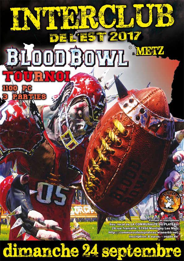 INTERCLUB DE L'EST 2017 a Metz: bloodbowl et killteam 40K Affich16