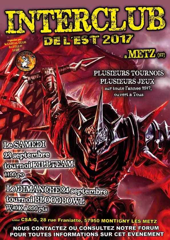 INTERCLUB DE L'EST 2017 a Metz: bloodbowl et killteam 40K Affich17