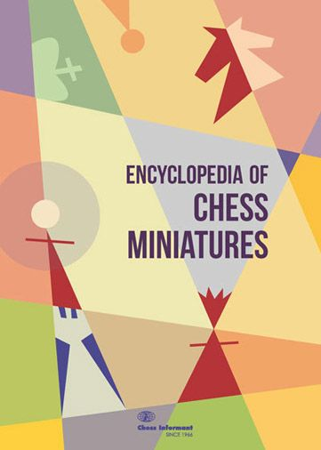 Encyclopedia of Chess Miniatures 744910
