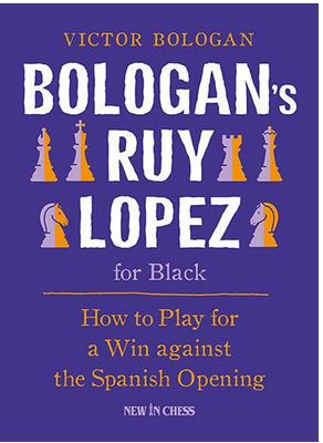 Bologan's Ruy Lopez for Black: How to Play for a Win Against the Spanish Opening - Victor Bologan Captur25