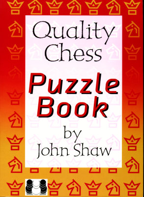 Quality Chess Puzzle Book - Shaw by the immortalizers  E6c90d10