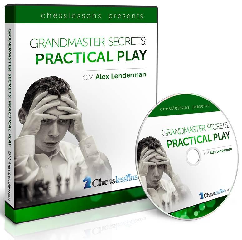 GRANDMASTER SECRETS: PRACTICAL PLAY with GM Alex Lenderman Grandm10