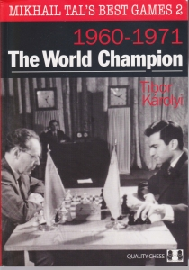 Mikhail Tal's Best Games I 1949-1959 - Tibor Karolyi Mikhai10