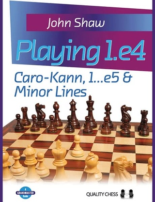 Playing 1.e4.Caro-Kann, 1...e5 and Minor Lines - John Shaw  Playin11