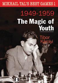 Mikhail Tal's Best Games I 1949-1959 - Tibor Karolyi Ss-ima18