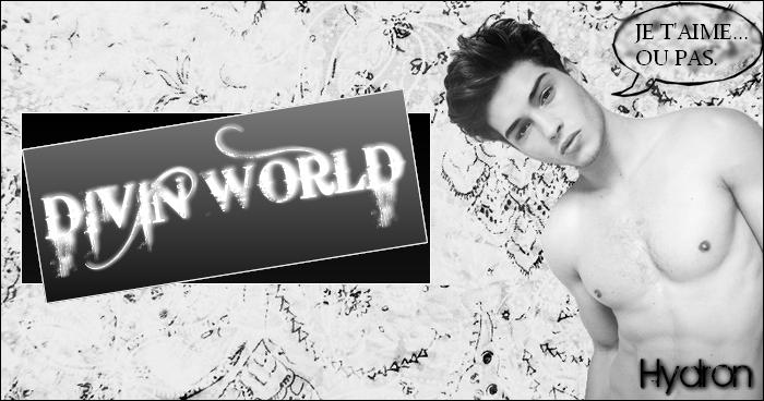 Divin world.