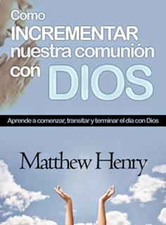 COMO INCREMENTAR NUESTRA COMUNIÓN CON DIOS 20139710
