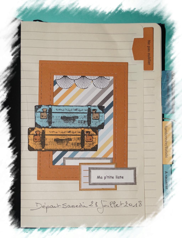 STRUCTURE DU ROAD BOOK/PLANNER - Scrap de l'été 2018.  Dsc00413