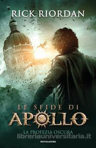 LE SFIDE DI APOLLO - LA PROFEZIA OSCURA Sfida10
