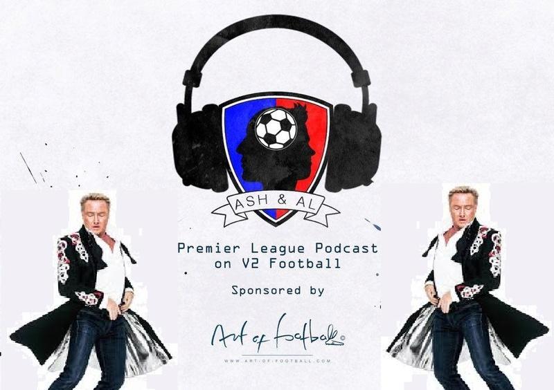 Ash & Al Premier League Podcast Series 6 Episode 6 (The Bridge Over River Batshuayi) Mf10