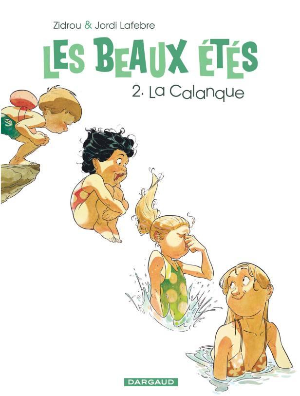 Les beaux étés - Série [Zidrou et Lafebre,Jordi] Les-be10