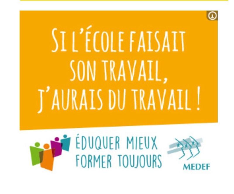 Publicité du MEDEF sur l'école Dkkxim10