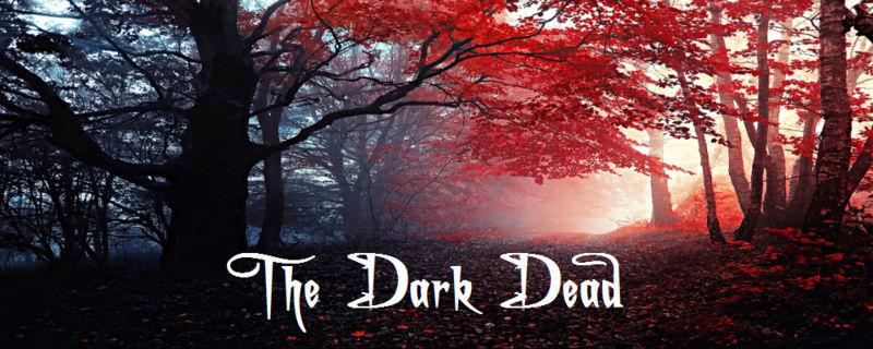 The Dark Dead