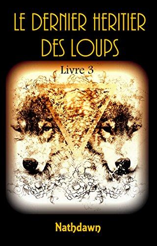 Le dernier Héritier des Loups T3 - Nathdawn  51cpxf10